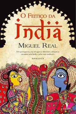 The Spell of India (Miguel Real)