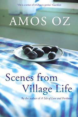 Scenes From Village Life (Amos Oz)